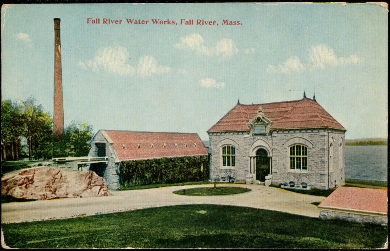 Fall River Water Works, Fall River, Mass.