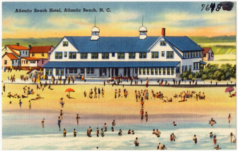 Atlantic Beach Hotel, Atlantic Beach, N. C.