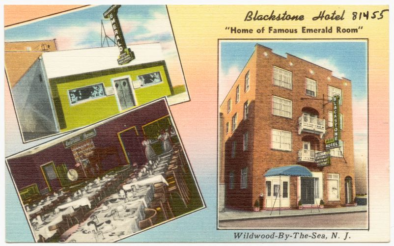 """Blackstone Hotel """"Home of Famous Emerald Room"""", Wildwood-by-the-Sea, N. J."""