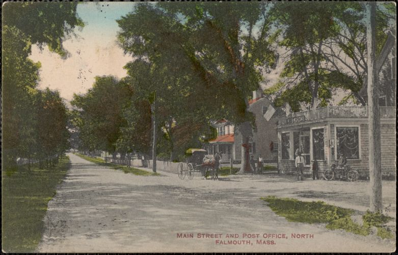 Main Street and Post Office, North Falmouth, Mass.