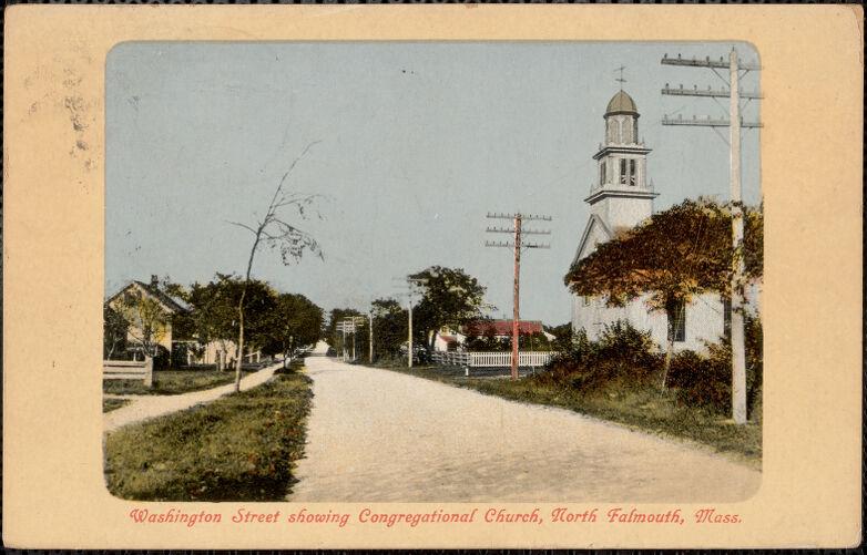 Washington Street showing Congregational Church, North Falmouth, Mass.