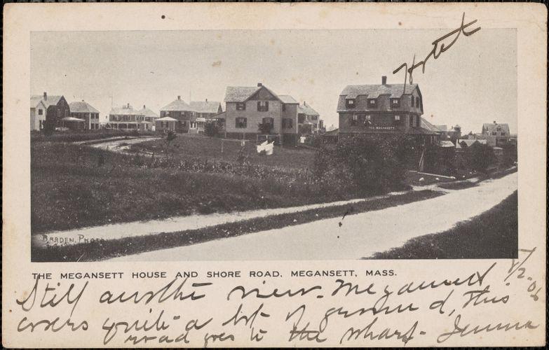 The Megansett House and Shore Road, Megansett, Mass.