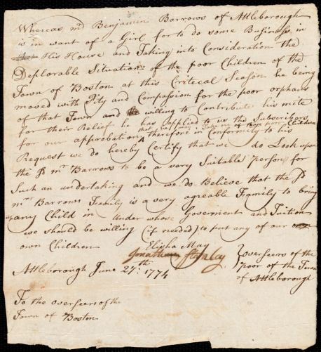 Document of indenture: Servant: Whitty, Eleanor. Master: Barrows, Benjamin. Town of Master: Attleborough. Selectmen of the town of Attleborough autograph document signed to the [Overseers of the Poor of the town of Boston]: Endorsement Certificate for Benjamin Barrows.