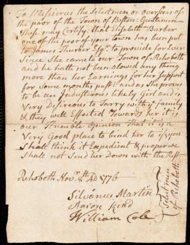 Document of indenture: Servant: Barber, Elizabeth. Master: Thurber, James. Town of Master: Rehoboth. Selectmen of the town of Rehoboth autograph letter signed to the Overseers of the town of Boston, requesting that the Overseers allow Elizabeth Barber to remain with James Thurber.