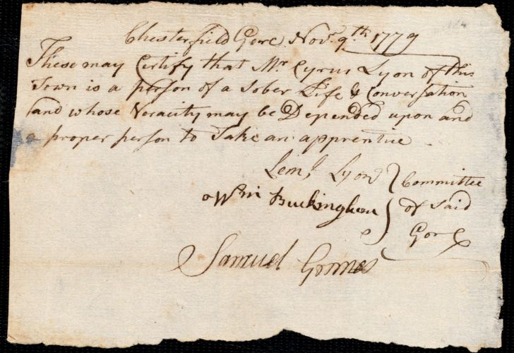 Document of indenture: Servant: Burrows, James. Master: Lyon, Cyrus. Town of Master: Chesterfield. Selectmen of the town of Chesterfield autograph document signed to the [Overseers of the Poor of the town of Boston]: Endorsement Certificate for Cyrus Lyon.