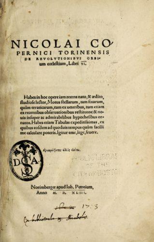 Nicolai Copernici Torinensis De revolutionibus orbium coelestium libri VI ...