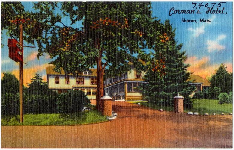 Corman's Hotel, Sharon, Mass.