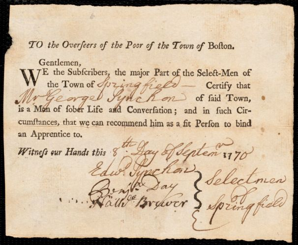 Document of indenture: Servant: Rhodes, Lydia. Master: Pynchon, George. Town of Master: Springfield. Selectmen of the town of Springfield autograph letter signed to the Overseers of the Poor of the town of Boston: Endorsement Certificate for George Pynchon.