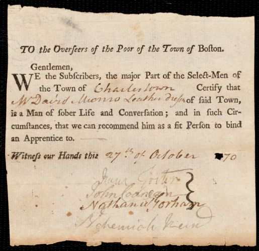 Document of indenture: Servant: Newhall, William. Master: Munro, David. Town of Master: Charlestown. Selectmen of the town of Charlestown autograph letter signed to the Overseers of the Poor of the town of Boston: Endorsement Certificate for David Munro.