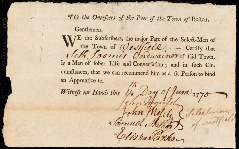 Document of indenture: Servant: Smith, Richard. Master: Loomis, Seth. Town of Master: Westfield. Selectmen of the town of Westfield autograph letter signed to the Overseers of the Poor of the town of Boston: Endorsement Certificate for Seth Loomis.