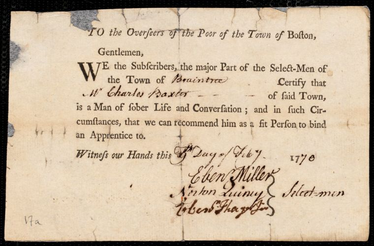 Document of indenture: Servant: Green, Lydia. Master: Baxter, Charles. Town of Master: Braintree. Selectmen of the town of Braintree autograph document signed to the Overseers of the Poor of the Town of Boston: Endorsement Certificate for Charles Baxter.