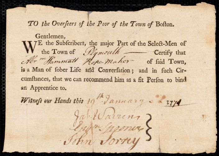 Document of indenture: Servant: Blancher, Ebenezer. Master: Hammatt, Abraham. Town of Master: Plymouth. Selectmen of the town of Plymouth autograph document signed to the Overseers of the Poor of the town of Boston: Endorsement Certificate for Abraham Hammatt.
