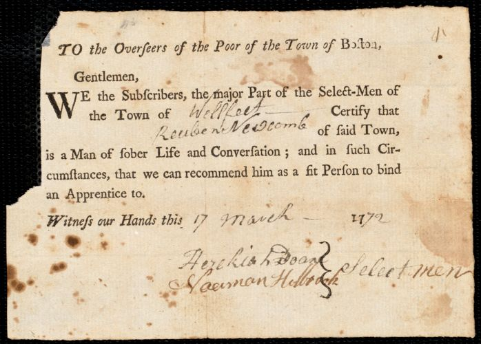 Document of indenture: Servant: Welch, Henry. Master: Newcomb, Reuben. Town of Master: Wellfleet. Selectmen of the town of Wellfleet autograph document signed to the Overseers of the Poor of the town of Boston: Endorsement Certificate for Reuben Newcomb.