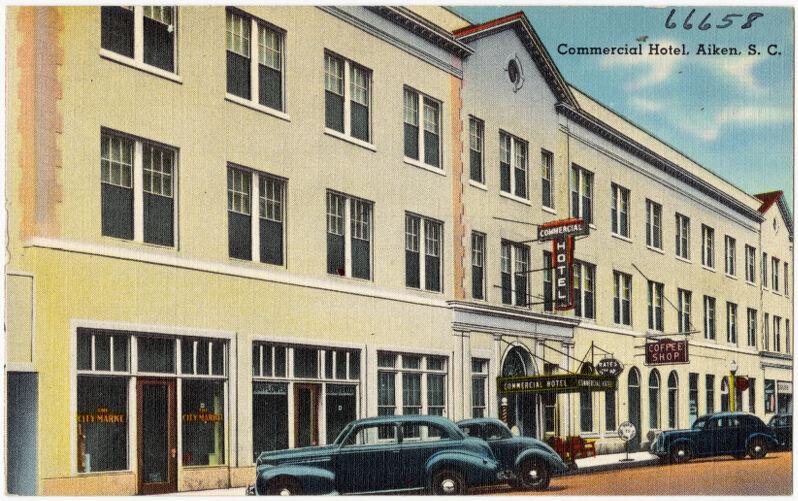 Commercial Hotel, Aiken, S. C.