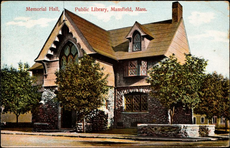 Memorial Hall, public library, Mansfield, Mass.