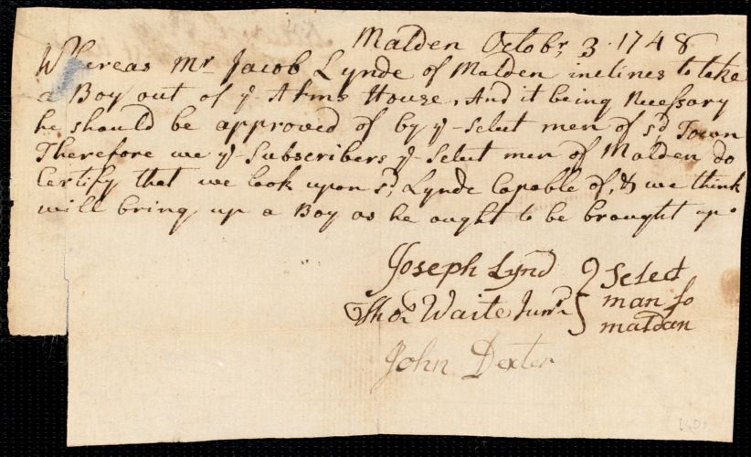 Document of indenture: Servant: Perry, Eliakim [Eliakam]. Master: Lynde, Jacob. Town of Master: Malden. Selectmen of the town of Malden autograph document signed to the [Overseers of the town of Boston]: Endorsement Certificate for Jacob Lynde.