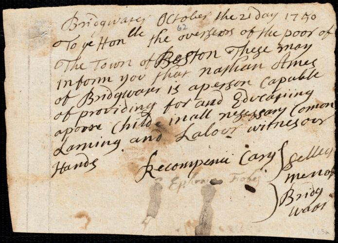 Document of indenture: Servant: Clisby, Ezekiel. Master: Ames, Nathan. Town of Master: Bridgewater. Selectmen of the town of Bridgewater autograph document signed to the Overseers of the Poor of Boston: Endorsement Certificate for Nathan Ames.