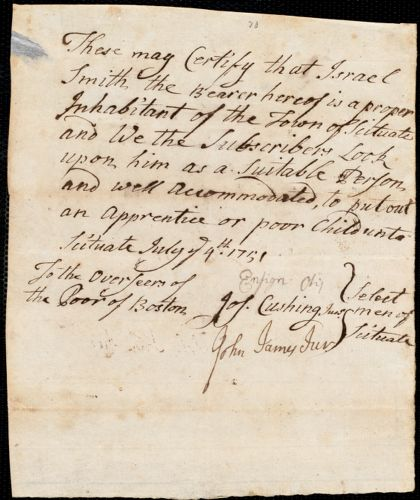 Document of indenture: Servant: West, Hannah. Master: Smith, Israel. Town of Master: Scituate. Selectmen of the town of Situate autograph document signed to the [Overseers of the town of Boston]: Endorsement Certificate for Israel Smith.