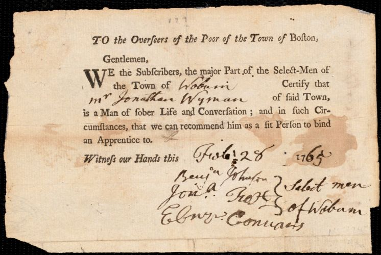 Document of indenture: Servant: Ware, Jannet. Master: Wyman, Jonathan. Town of Master: Woburn. Selectmen of the town of Woburn.autograph document signed to the Overseers of the Poor of the town of Boston: Endorsement Certificate for Jonathan Wyman.