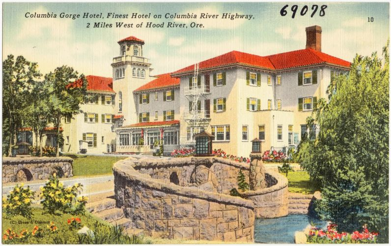 Columbia Gorge Hotel, finest hotel on Columbia River Highway, 2 miles west on Hood River, Ore.