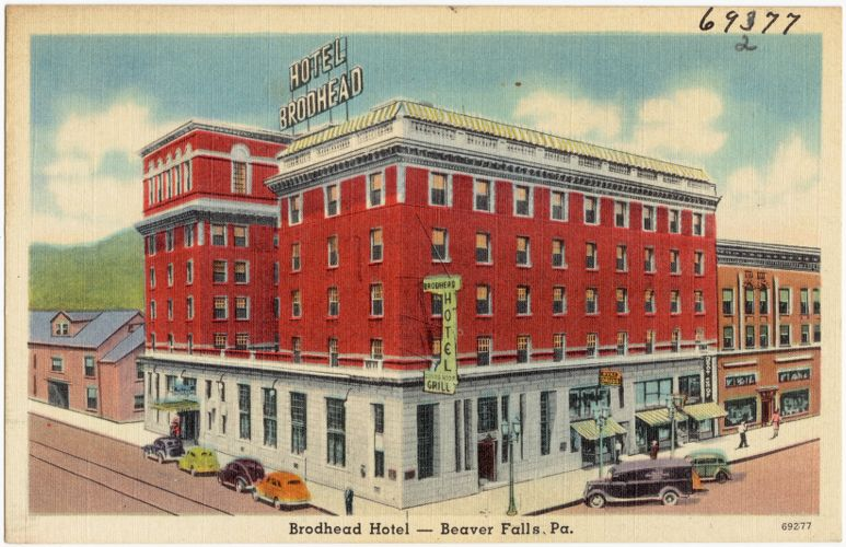 Brodhead Hotel -- Beaver Falls, Pa.