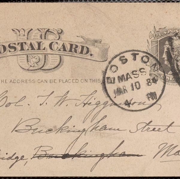 Louise Chandler Moulton autograph postcard to Thomas Wentworth Higginson, Boston, 10 March 1884