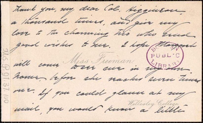 Alice Freeman Palmer autograph note signed (calling card) to Thomas Wentworth Higginson, Wellesley, Mass.