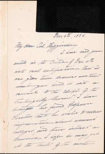 Alice Freeman Palmer autograph letter signed to Thomas Wentworth Higginson, [Wellesley, Mass.], 6 December 1886