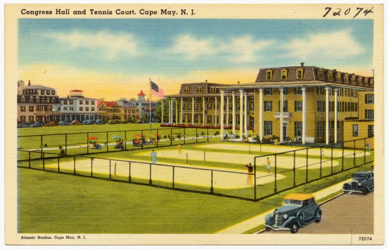 Congress Hall and tennis court, Cape May, N. J.