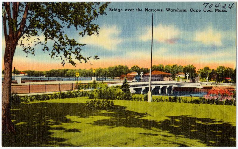 Bridge over the narrows, Wareham, Cape Cod, Mass.