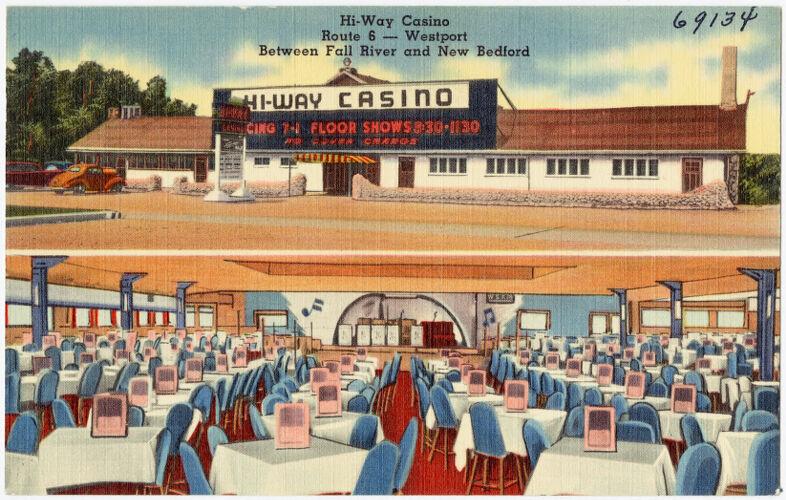 Hi-Way Casino, Route 6 -- Westport, between Fall River and New Bedford