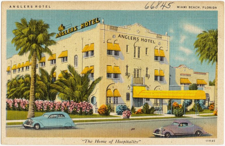 "Anglers Hotel, Miami Beach, Florida, ""The home of hospitality"""