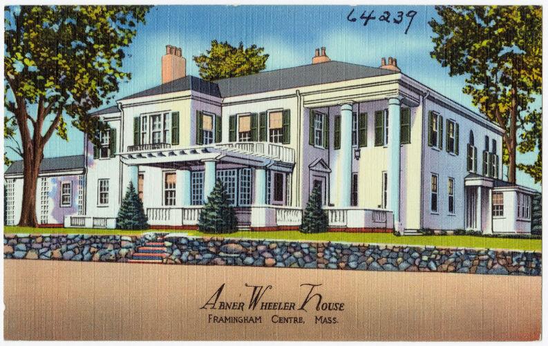 Abner Wheeler House, Framingham Centre, Mass.