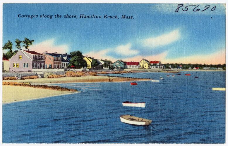 Cottages along the shore, Hamilton Beach, Mass.