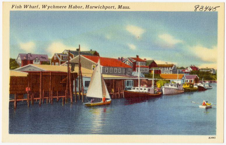 Fish Wharf, Wychmere Harbor, Harwichport, Mass.