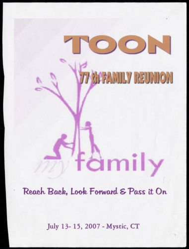 Toon 77th family reunion. Reach back, look forward & pass it on