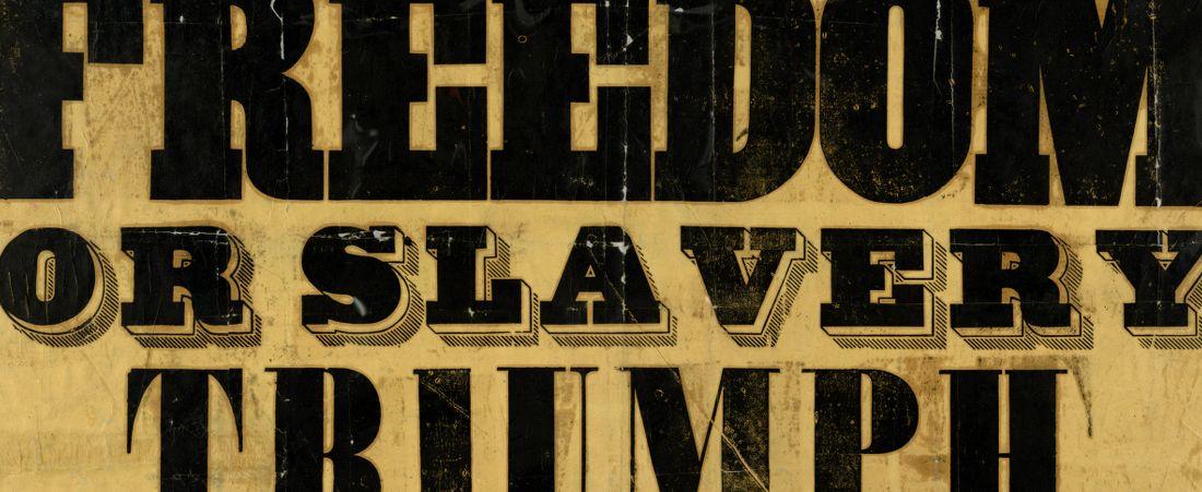 Shall freedom or slavery triumph