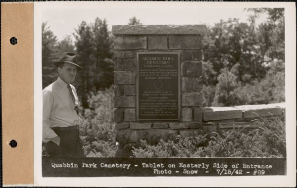Tablet on easterly side of Entrance, Quabbin Park Cemetery, Ware, Mass., July 15, 1942