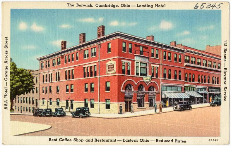 The Berwick, Cambridge, Ohio -- Leading Hotel, best coffee shop and restaurant -- East Ohio -- reduced rates
