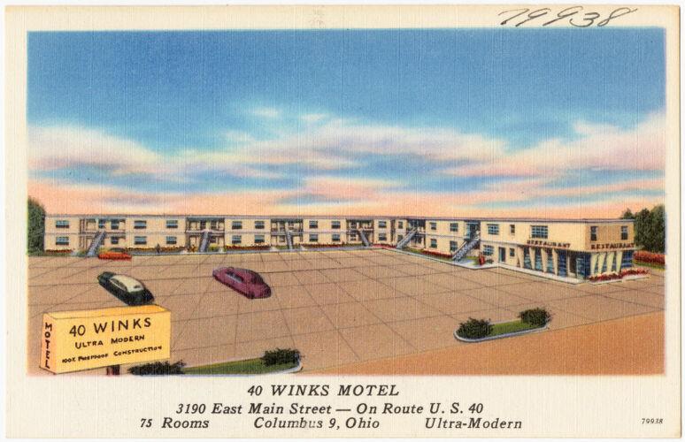 40 Winks Motel, 3190 East Main Street -- on Route U.S. 40, Columbus, Ohio