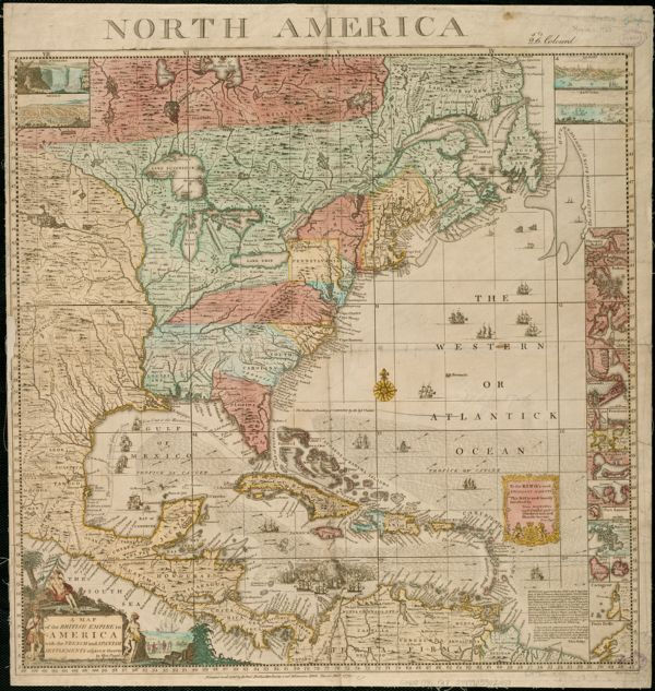 A map of the British Empire in America with the French and Spanish settlements adjacent thereto