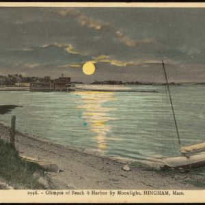 Scenes from Hingham's Yesteryears -- Hingham Public Library's Postcard Collection