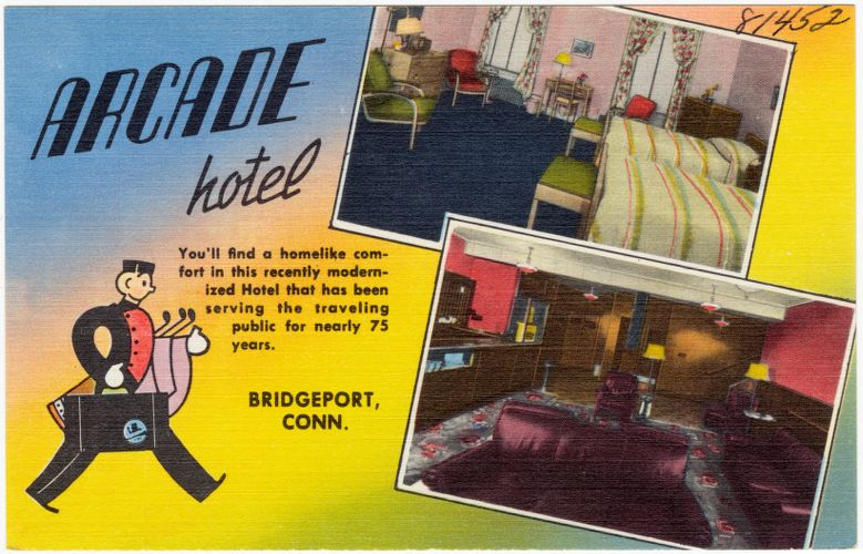 Arcade Hotel, Bridgeport, Conn.