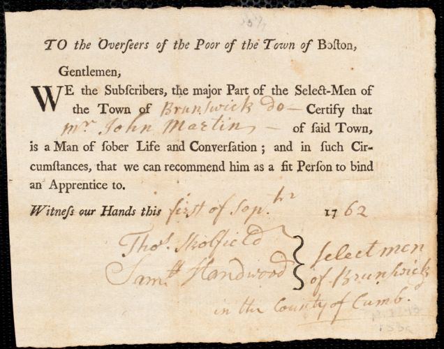 Document of indenture: Servant: Bowman, Ebenezer. Master: Martin, John. Town of Master: Brunswick. Selectmen of the town of Brunswick document signed to the Overseers of the Poor of the town of Boston: Endorsement Certificate for John Martin.