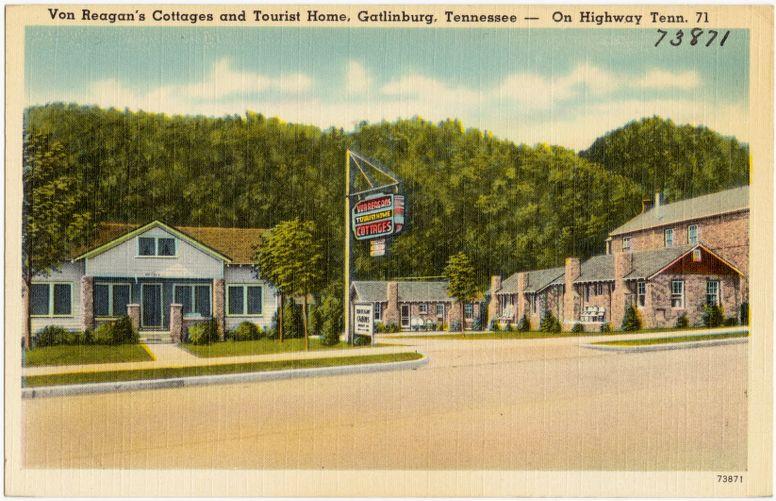 Von Reagan's Cottages and Tourist Home, Gatlinburg, Tennessee -- on Highway Tenn. 71