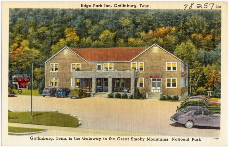 Edge Park Inn, Gatlinburg, Tenn., Gatlinburg, Tenn. is the gateway to the Great Smoky Mountains National Park