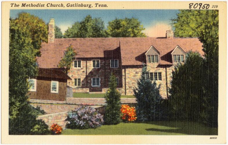 The Methodist Church, Gatlinburg, Tenn.