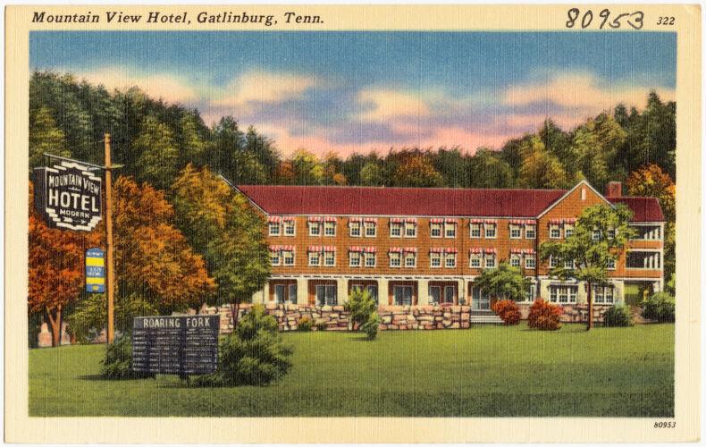 Mountain View Hotel, Gatlinburg, Tenn.