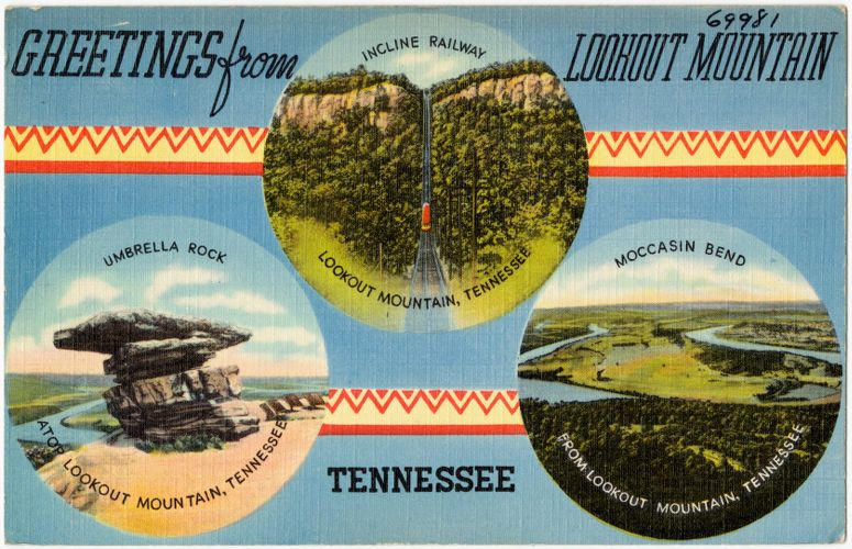 Greetings from Lookout Mountain, Tennessee