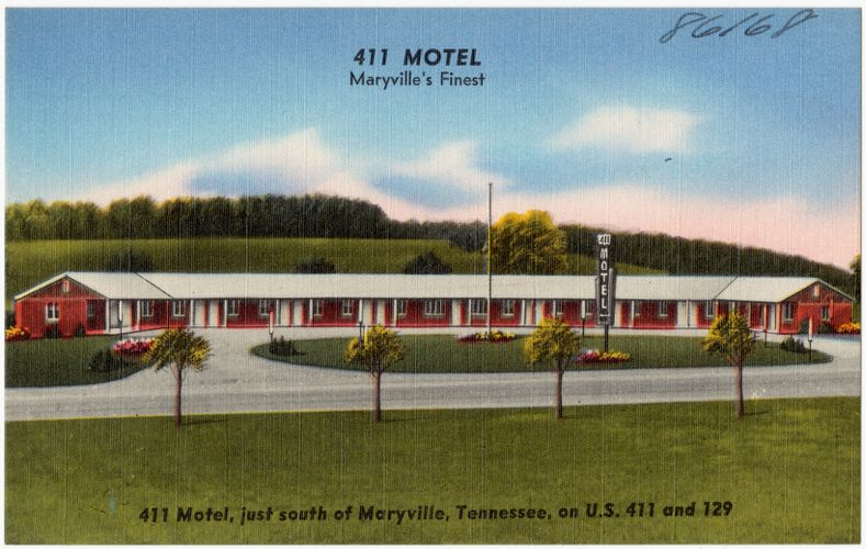 411 Motel, Maryville's finest. 411 Motel, just south of Maryville, Tennessee, on U.S. 411 and 129